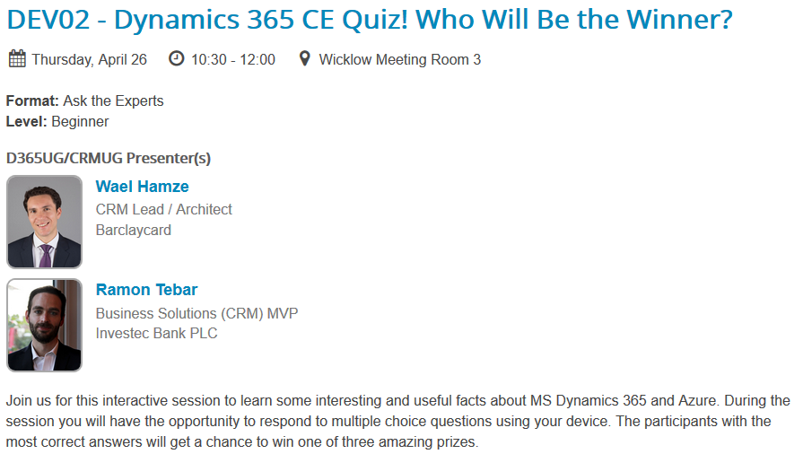 SummitEMEA 2018_Dublin_Dynamics365_CE_QUIZ_Wael_Ramon